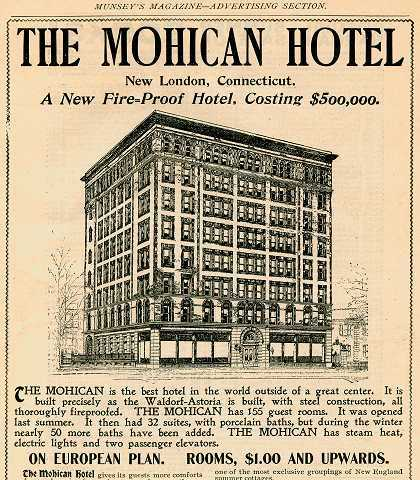 New London Ct Hospitality Marketing Retro Ad Of The Week Mohican Hotel 1898