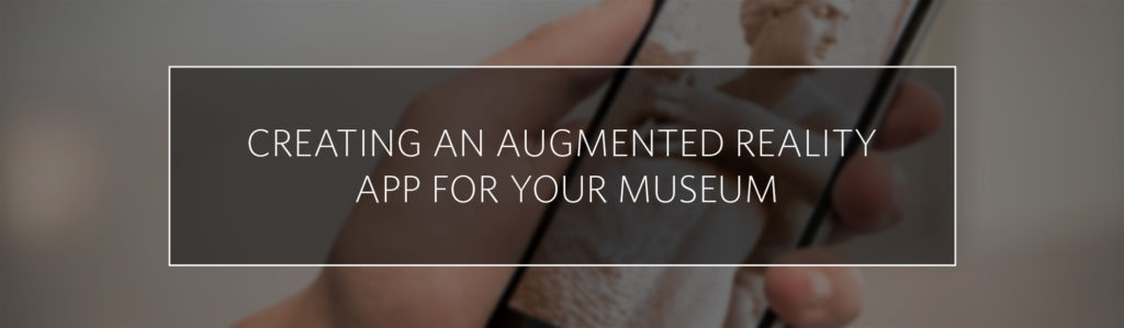3 Ways Augmented Reality Apps for Museums Keep the